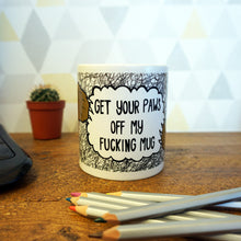Get your paws off Mug