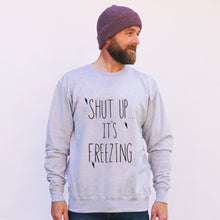 'Shut Up.... It's Freezing' Jumper