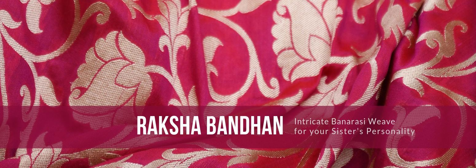 Raksha Bandhan – Intricate Banarasi Weave for your Sister's Personality