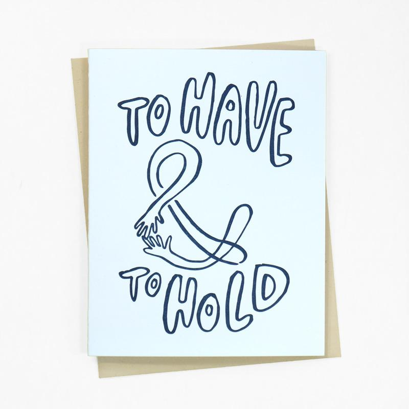 To Have & To Hold Greeting Card
