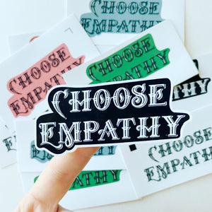 Choose Empathy Sticker