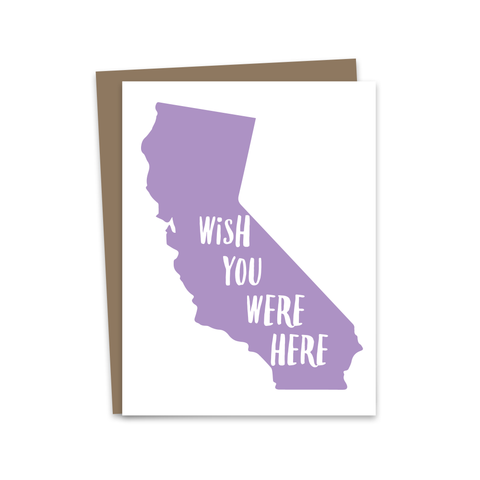 Wish You Were Here - California