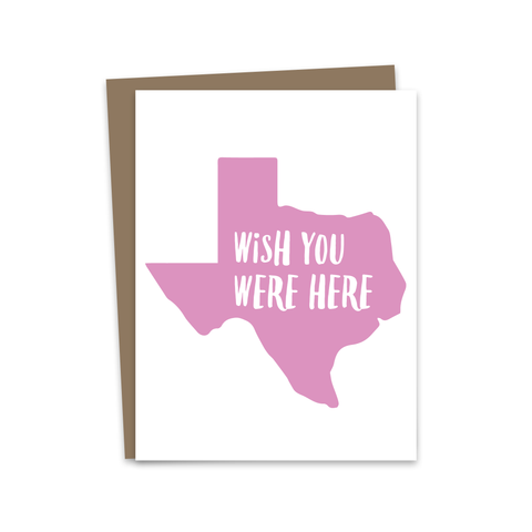 Wish You Were Here - Texas