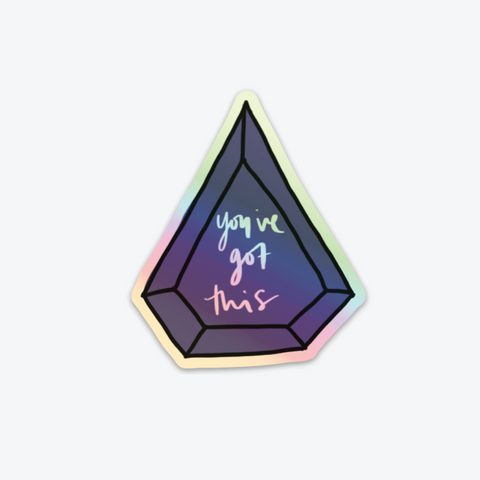 Holographic You've Got This Sticker