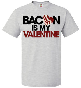 BACON is my Valentine