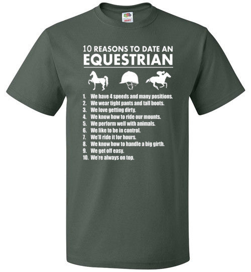 10 Reasons To Date An Equestrian   Tshirts & Hoodies