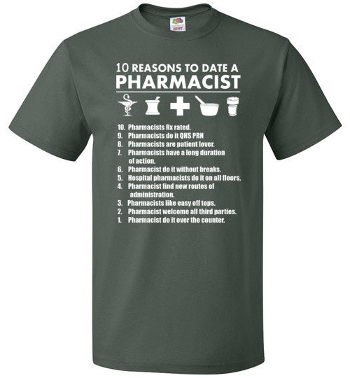 10 Reasons To Date A Pharmacist   Tshirts & Hoodies