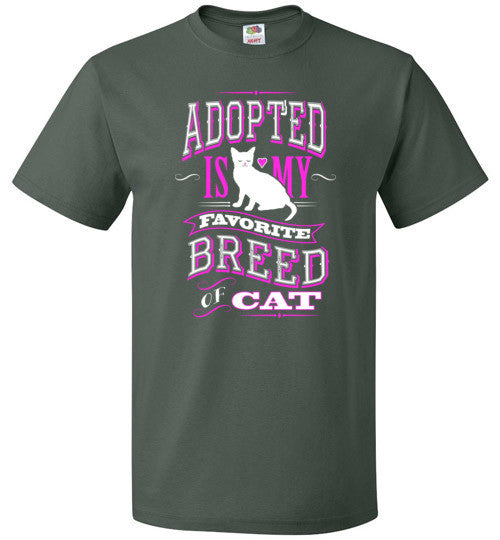 Adopted is my Favorite Breed Of CAT