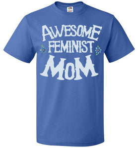 Awesome Feminist Mom
