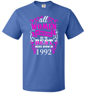 1992 Birthday Shirt for Woman Best One Were Born In 1992