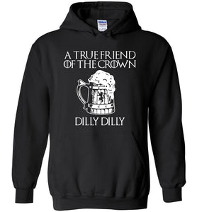 a tre friend of the crown dilly dilly - Heavy Blend Hoodie