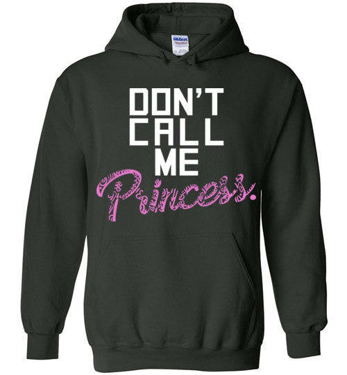 'Don't Call me a Princess' Quote on Tshirt