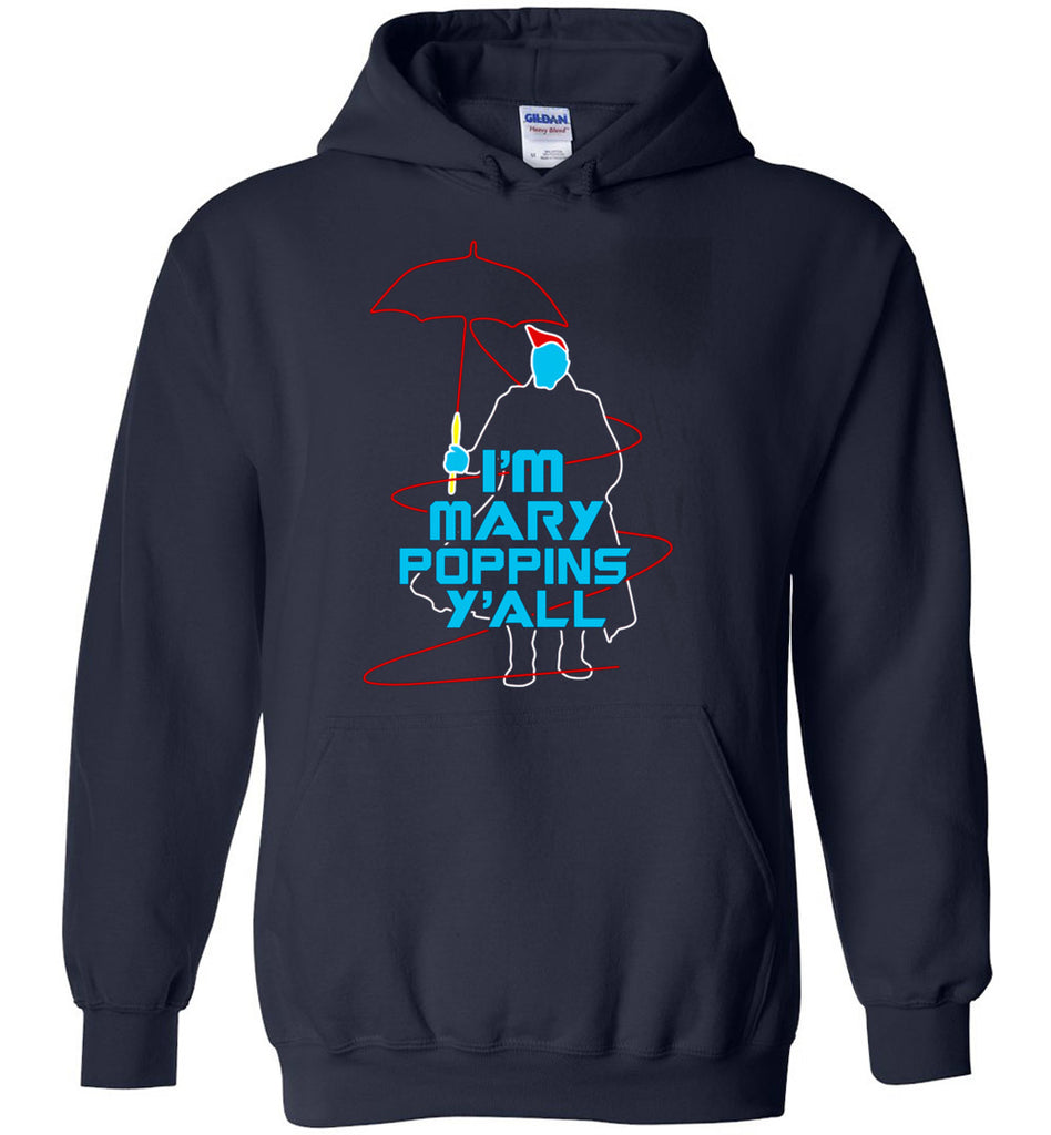 i'm mary poppinss y'all - Heavy Blend Hoodie