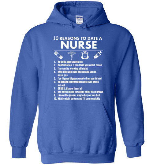 10 Reasons To Date A Nurse   Tshirts & Hoodies