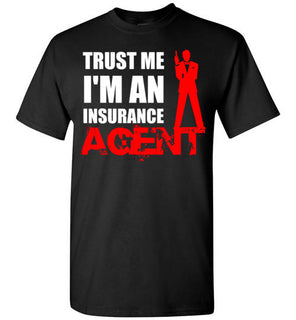 TRUST ME, I'M AN INSURANCE AGENT