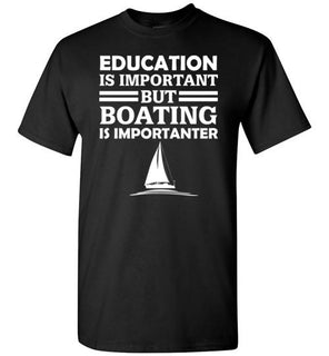Education Is Important But Boating Is Importanter