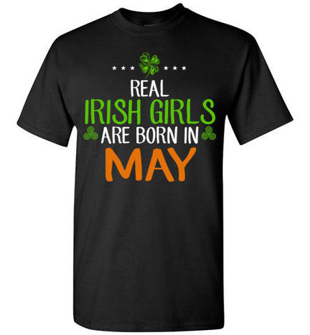 St. Patrick's Day Real Irish Girls Are Born In May