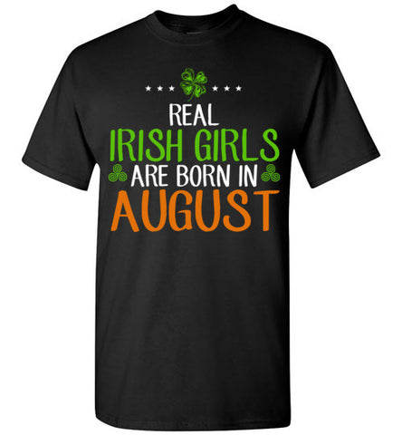 St. Patrick's Day Real Irish Girls Are Born In August