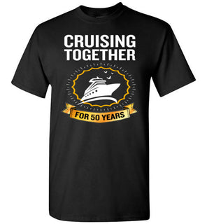 Cruising Together For 50 Years 50th Anniversary