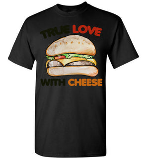 True love with cheese
