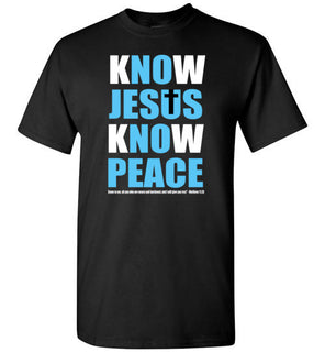 KNOW JESUS KNOW PEACE.