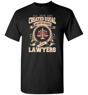 All Men Created Equal Luckiest Become Lawyers