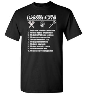 10 Reasons To Date A Lacrosse Player   Tshirts & Hoodies