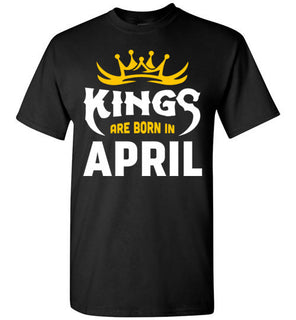 Kings Are Born In April T Shirt