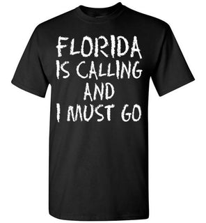 Florida Is Calling And I Must Go