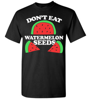 Don't eat watermelon seeds pregnancy humor