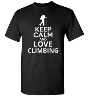 Keep Calm And Love Climbing