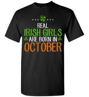 St. Patrick's Day Real Irish Girls Are Born In October