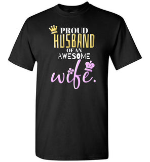 'Proud Husband of an Awesome Wife' Quote on Tshirt