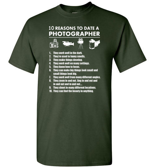 10 Reasons To Date A Photographer   Tshirts & Hoodies