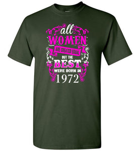 1972 Birthday Shirt for Woman Best One Were Born In 1972