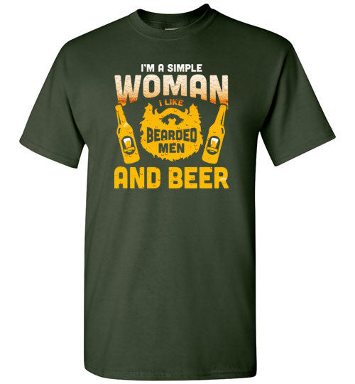 I'm A Simple Woman I Like Bearded Men And Beer Funny T Shirt