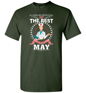 All Nurses Are Created Equal But The Best Are Born In May