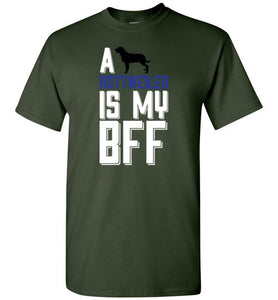A ROTTWEILER Is My BFF