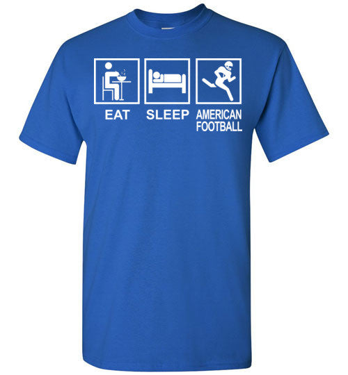 Eat Sleep American Football