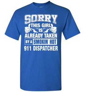 911 Dispatcher Shirt for Girl Friend or Wife 911 Dispatcher Couple Valentine
