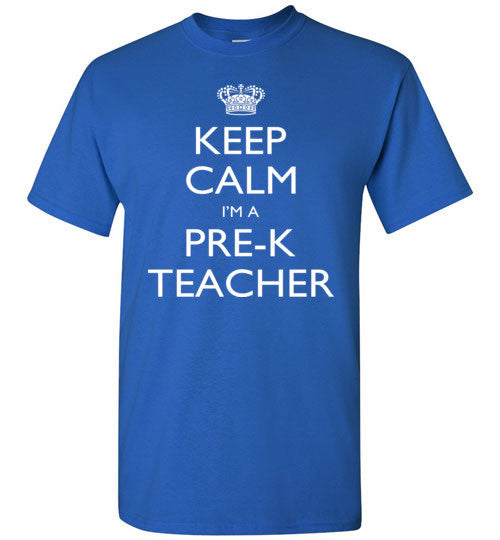 Keep Calm I'm A Pre k Teacher   Tshirts
