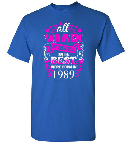 1989 Birthday Shirt for Woman Best One Were Born In 1989
