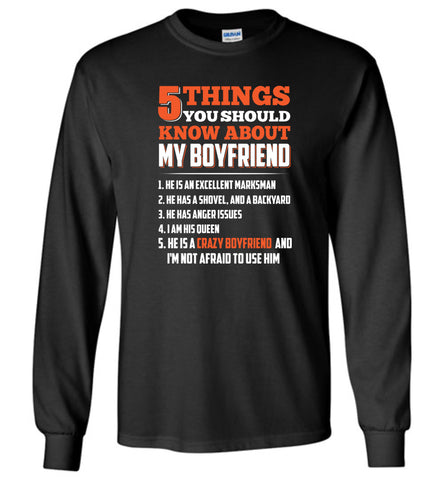5 things you should know about my boyfriend - Long Sleeve T-Shirt