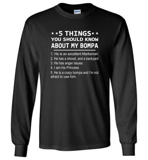 5 things you should know about my Bompa - Long Sleeve T-Shirt