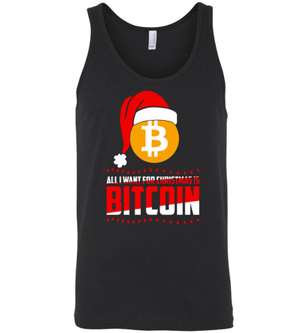 All I Want For Christmas Is Bitcoin Digital Currency T Shirt - Canvas Unisex Tank