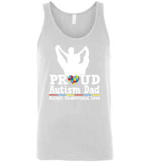 Proud Autism Dad Accept Understand Love - Canvas Unisex Tank