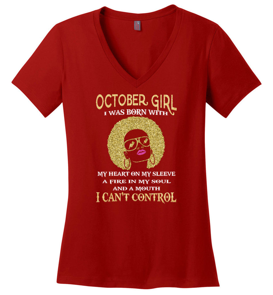 october girl, was born with my heart on my sleeve, a mouth i can't control - Ladies Weight V-Neck