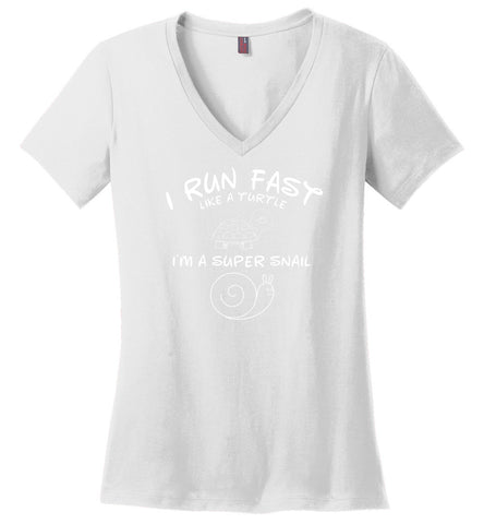 I run fast like a turtle i'm a super snail - Ladies Weight V-Neck