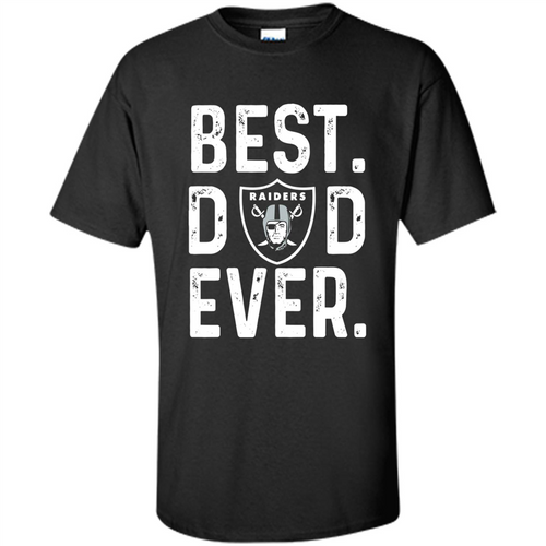 Best Dad Ever Oakland Raiders - T-Shirt