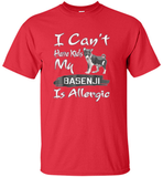 I Cant Have Kids My Basenji Is Allergic Tshirt - Shirt